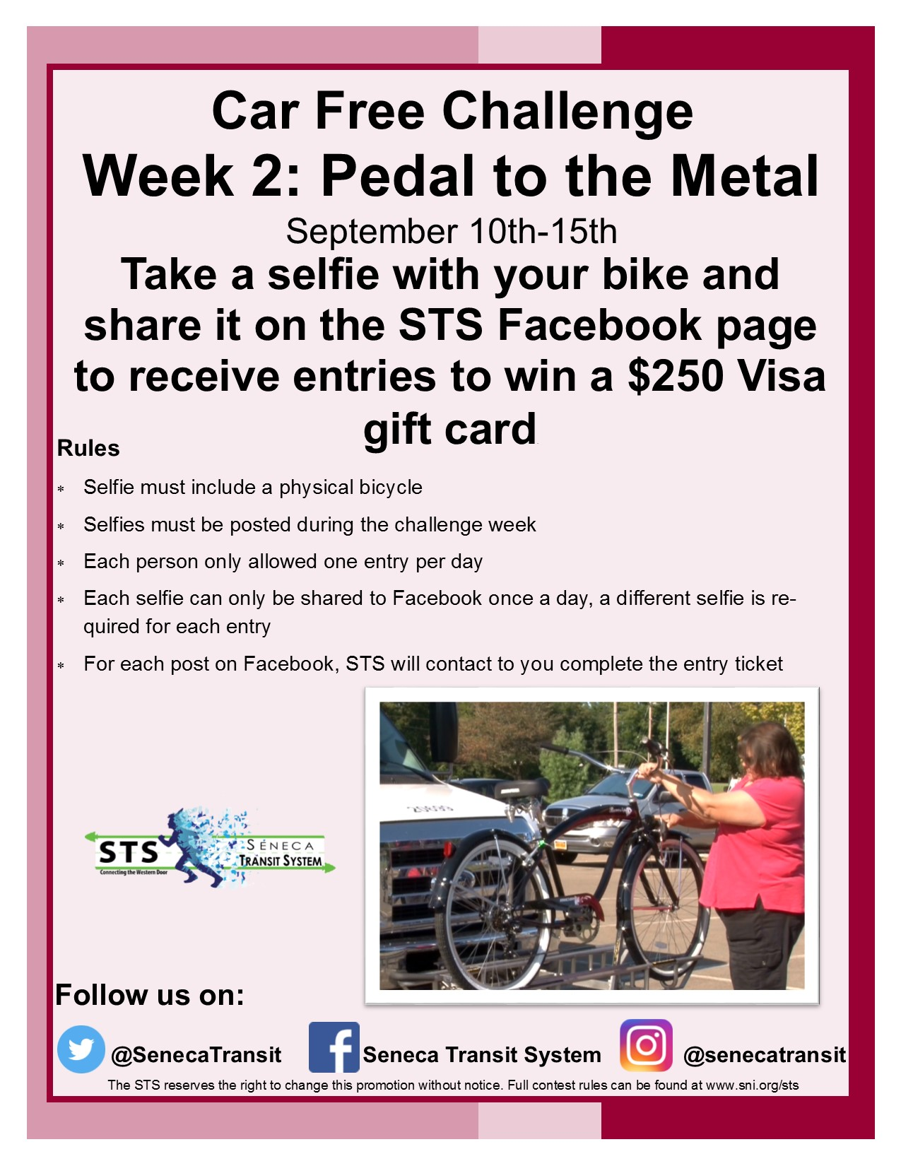 Seneca Transit Promo - Pedal to the Metal from September 10th - 15th.